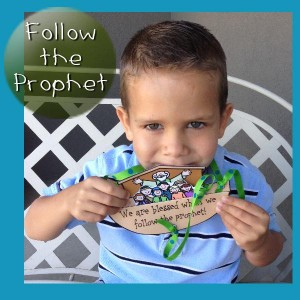 FOLLOW THE PROPHET: Primary Lessson Helps, Nursery Lesson 24 - Sunbeam Lesson 43 - We Have a Living Prophet, Primary 1 manual, gospelgrabbag.com