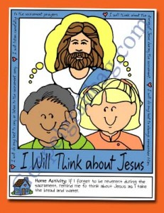 SACRAMENT: Primary Nursery, Lesson 27 and Sunbeam Lesson 40 - The Sacrament Helps Me Think about Jesus Christ, Sunday Savers book or CD-ROM, gospelgrabbag.com, Primary Lesson Helps, Behold Your Little Ones and Primary 1 manual