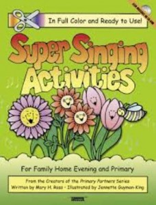 Super Singing Activities for Primary Sharing Time, song leaders, gospelgrabbag.com