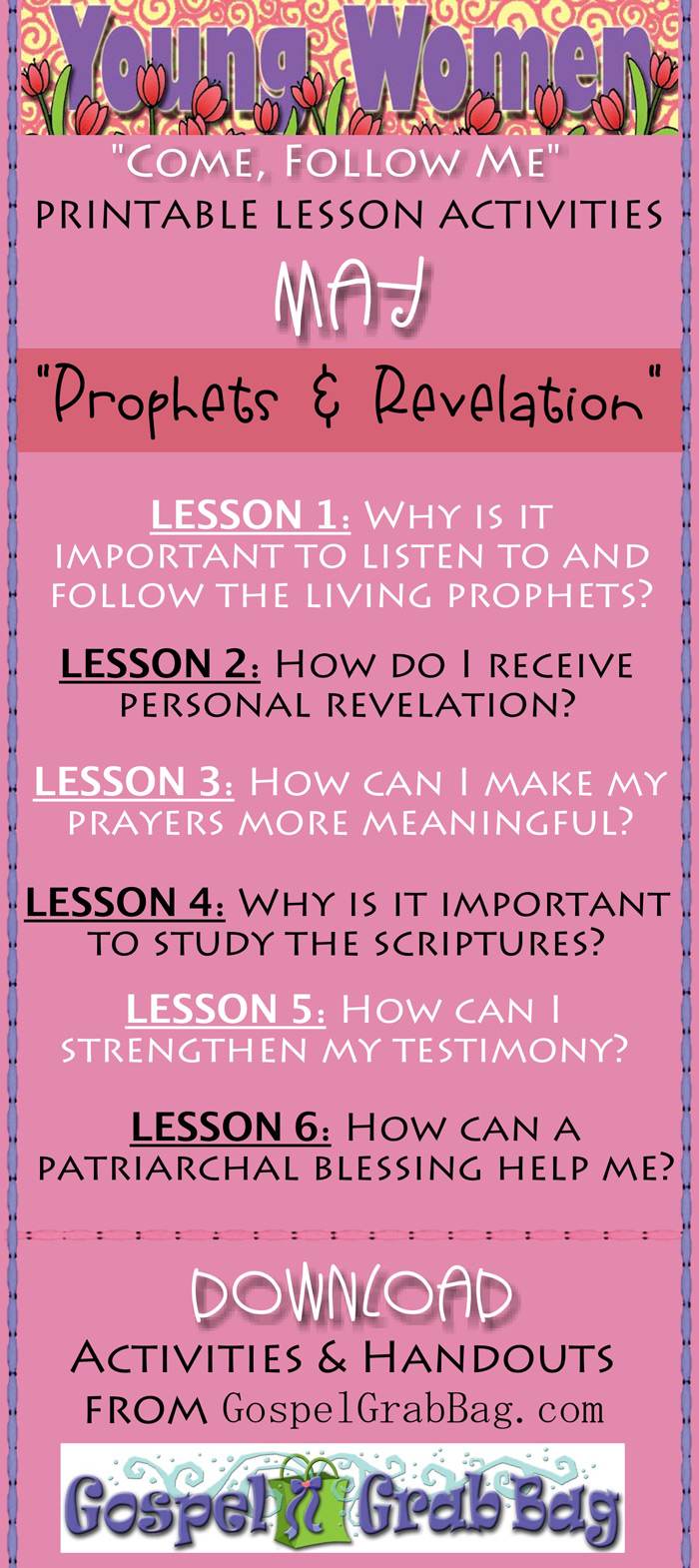 """Women """"Come Follow Me"""" MAY – Theme: """"Prophets and Revelation"""" - Lesson-match presentations, activities and handouts for youth leaders to add to and enhance lessons to DOWNLOAD from gospelgrabbag.com"""