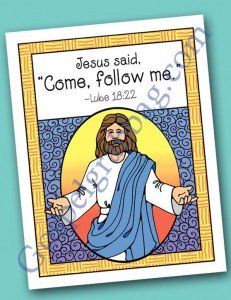 $0.75 - Follow Jesus Christ - Choose the Right: Scripture Poster, Luke 18:22, LDS Lesson Activity for: Primary, youth, and family home evening, gospelgrabbag.com