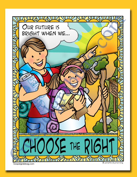 "2017 Theme Poster ""Choose the Right"" - FREE, gospelgrabbag.com"