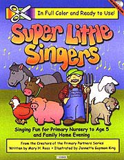 Super Little Singers: Nursery and Sunbeam activities to teach children's songs, gospelgrabbag.com
