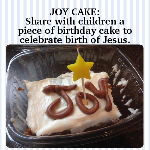 JOY CAKE, Primary CTR-A lesson helps, JOY cake to celebrate the birth of Jesus, shepherd and angel play ideas, gospelgrabbag.com