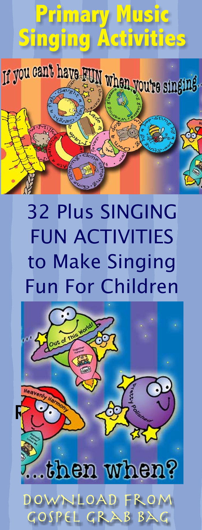Primary Music Singing Time Activities to Motivate Children to Sing PRACTICE SONGS in Sunday School, Primary, Young Women, or family home evening, DOWNLOAD from GospelGrabBag.com