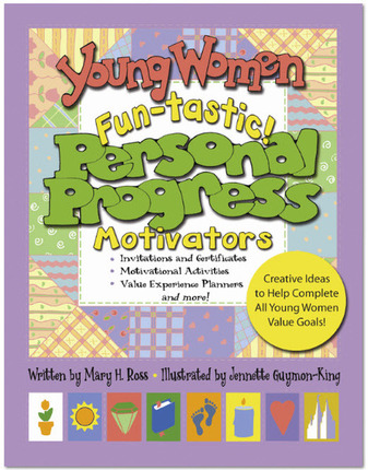$12.95 - Young Women Fun-tastic! Personal Progress Motivators, planner forms for each goal, invitations, activity ideas, gospelgrabbag.com