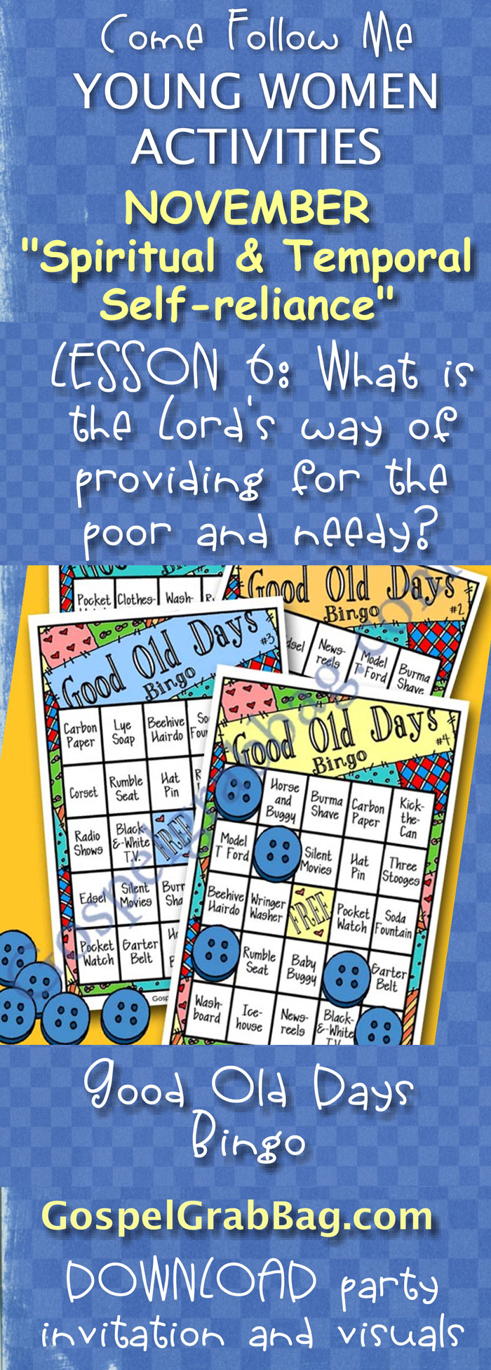 """SERVING SENIORS: """"ONCE UPON A TIME: KING AND QUEEN FOR A DAY"""" SENIOR PARTY – Activity for November """"Come, Follow Me"""" Young Women – Theme: """"Spiritual and Temporal Self-Reliance"""" – Lesson #6 Theme: What is the Lord's way of providing for the poor and the needy? - LDS - Christian lesson activities to download from gospelgrabbag.com"""