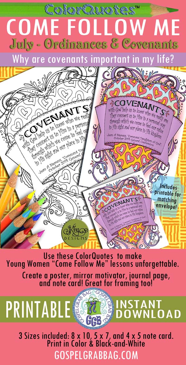 Quotes to Color - ColorQuotes for JULY Theme: Ordinances and Covenants, PRINTABLES, Come Follow Me LESSON 2 Why are covenants important in my life?, LDS printables, GospelGrabBag.com