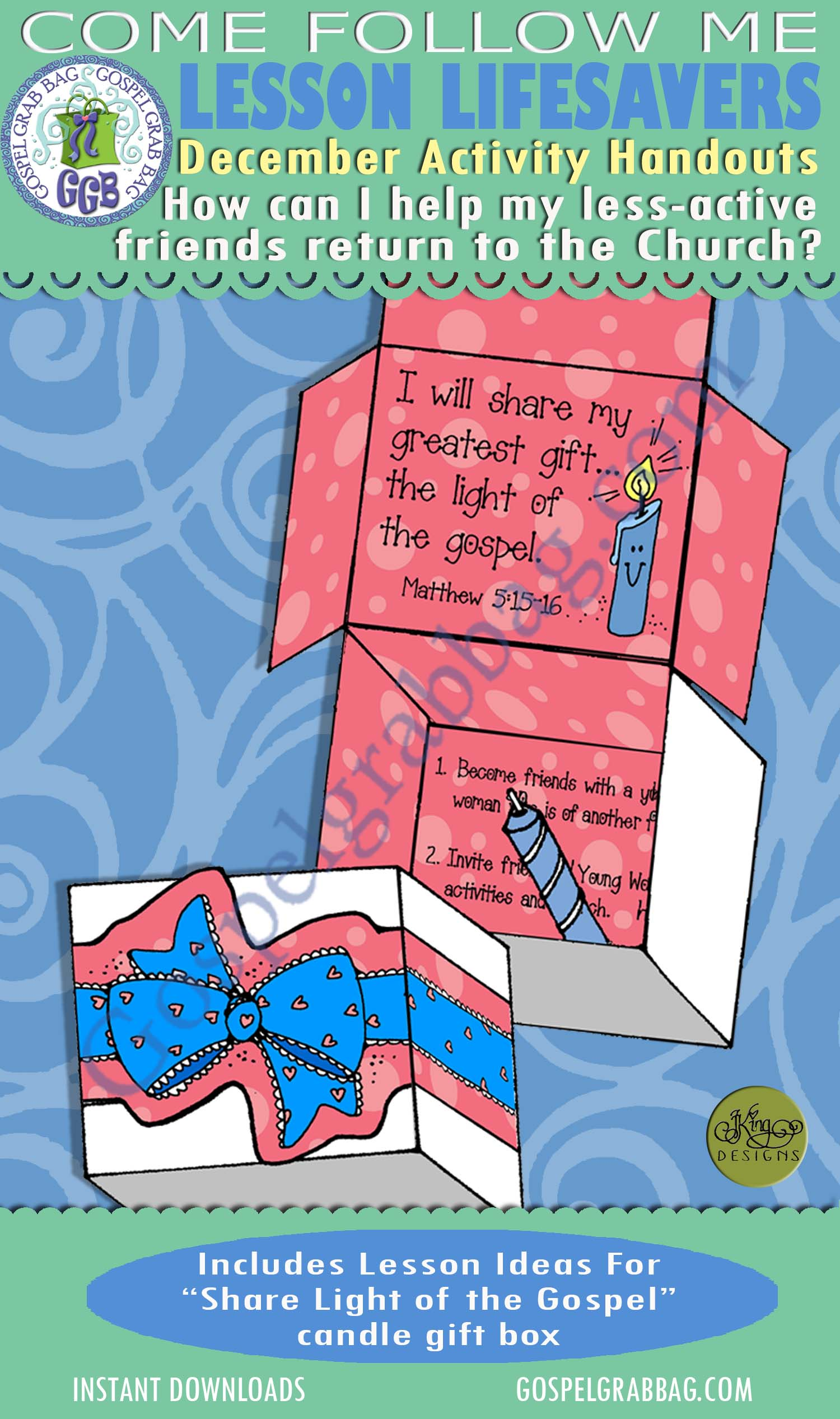 "$1.75 December Lesson 5 - Come Follow Me ""How can I help my less-active friends retkurn to the Church?"" ACTIVITY: Light of the Gospel candle gift box"