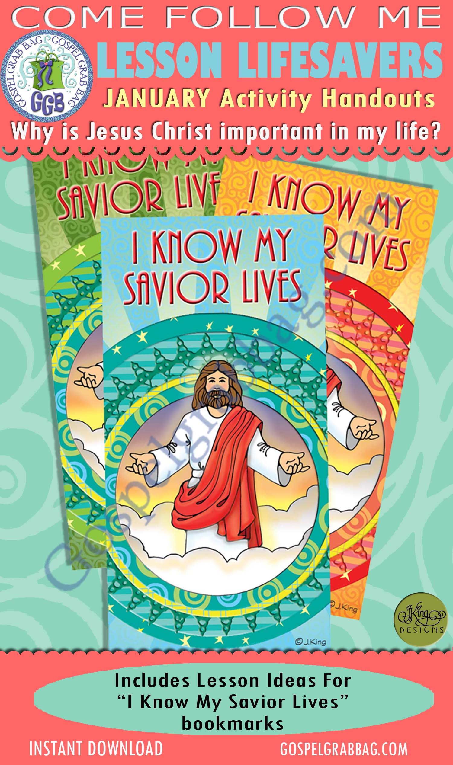 """$1.75 January Lesson 3 - Come Follow Me """"Why is Jesus Christ important in my life?"""" ACTIVITY: I Know My Savior Lives bookmarks"""