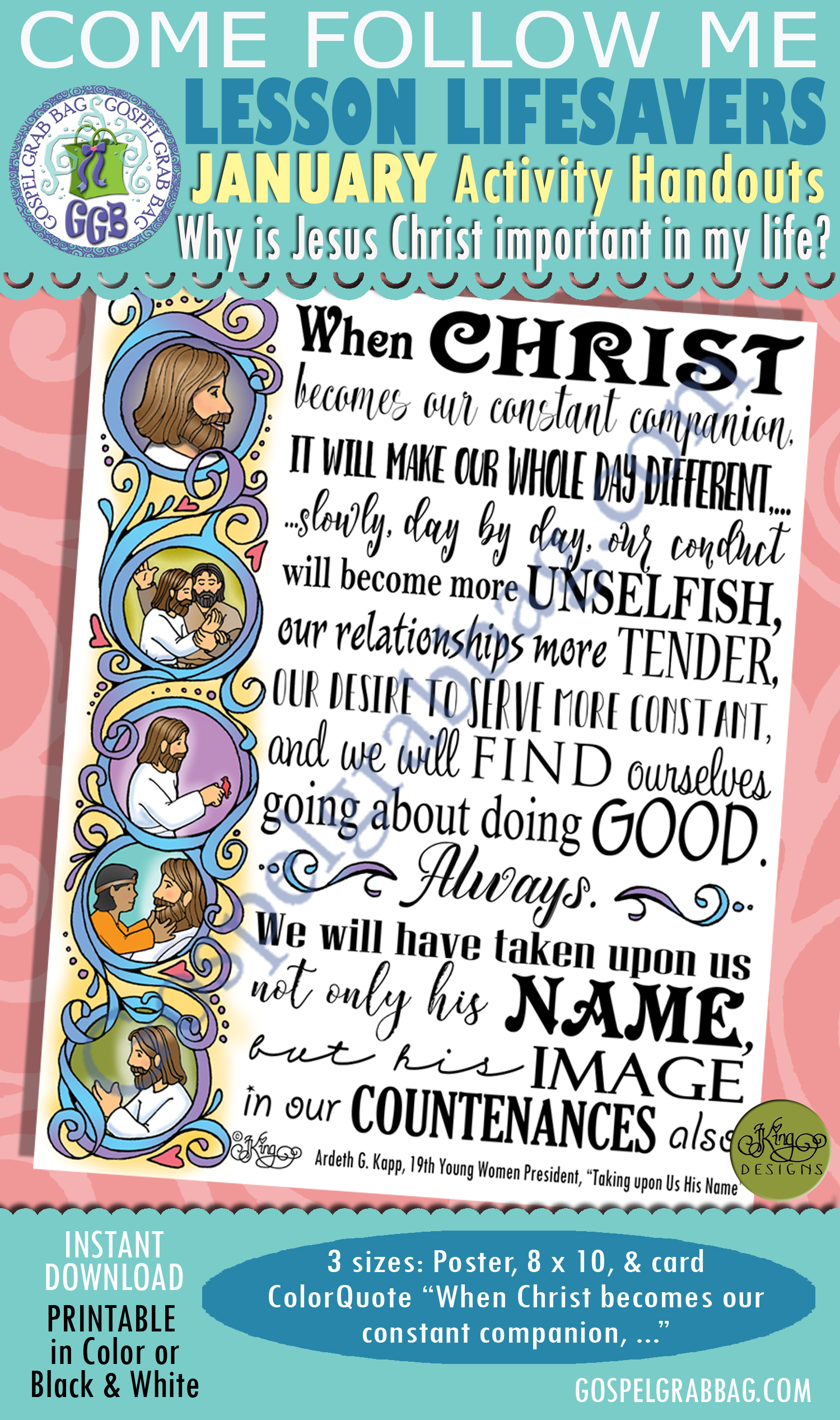 """$2.00 January Lesson 3 - Come Follow Me """"Why is Jesus Christ important in my life?"""" ACTIVITY: COLOR QUOTE Kapp, """"When Christ becomes our constant companion ..."""""""