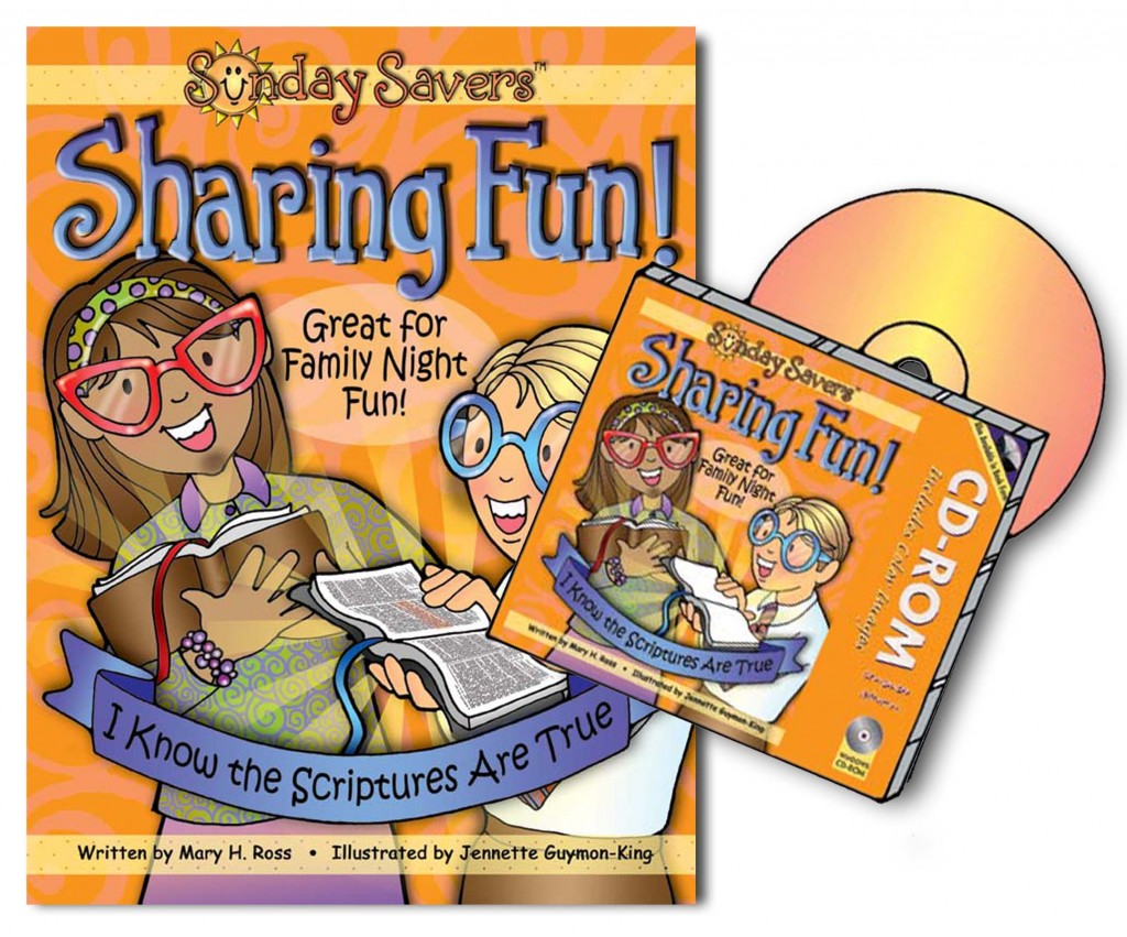 2016 Primary Sharing Time Theme book and CD-ROM: Sunday Savers Sharing Fun - I Know the Scriptures Are True, gospelgrabbag.com