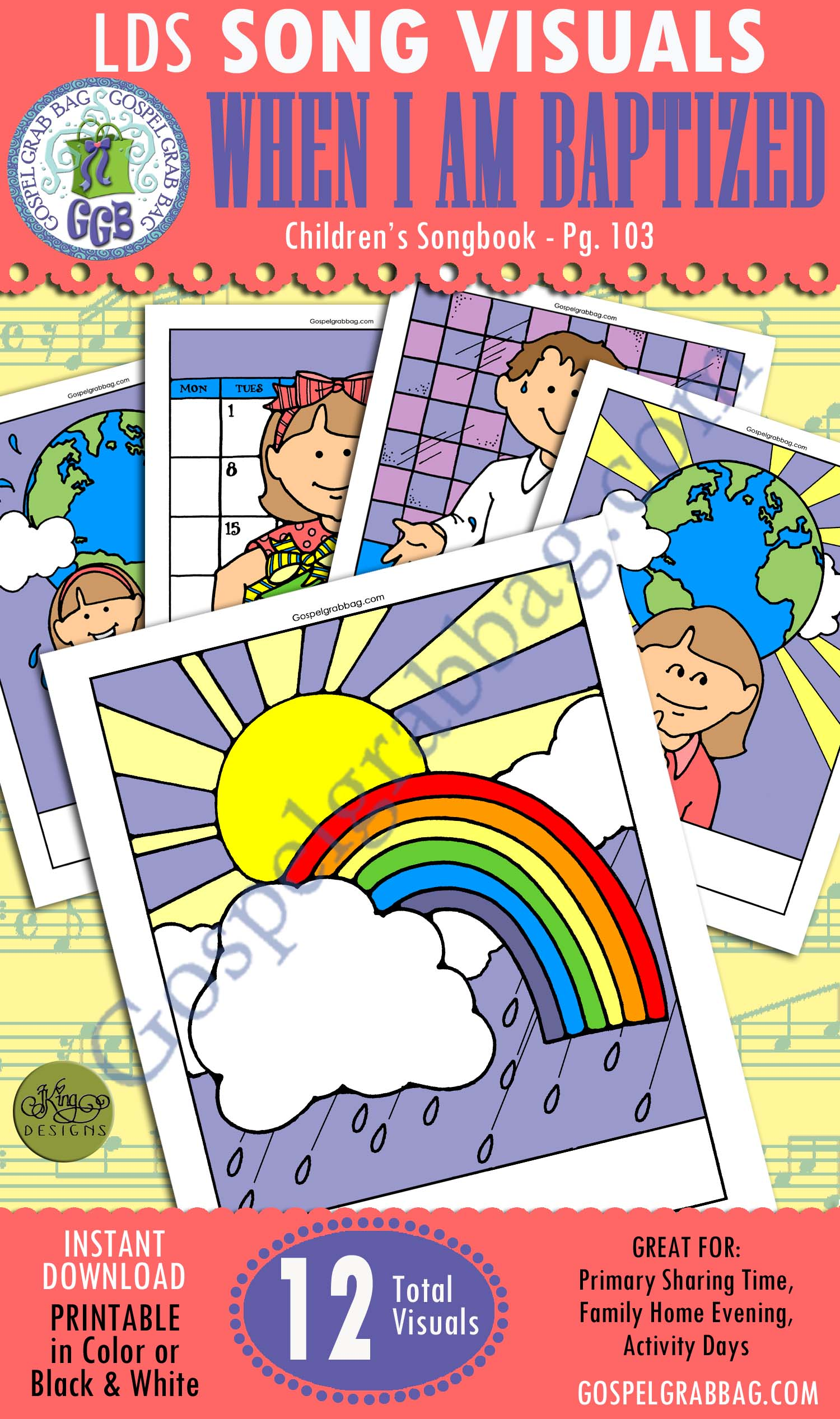 WHEN I AM BAPTIZED: Primary Song Visuals to print in color, ready-to-use – Illustrated by Jennette Guymon-King, Author, Mary H. Ross, music leaders use visuals – practice songs - Singing Time Visuals to DOWNLOAD, BAPTISM, GospelGrabBag.com
