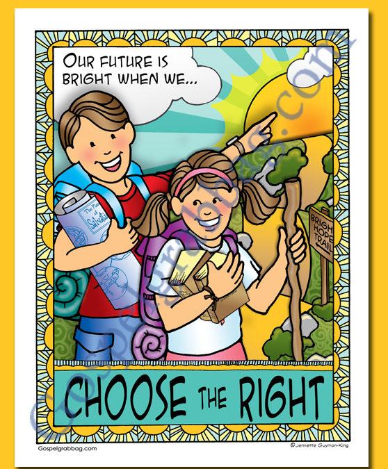"""2017 Theme Poster """"Choose the Right"""" - FREE, gospelgrabbag.com"""
