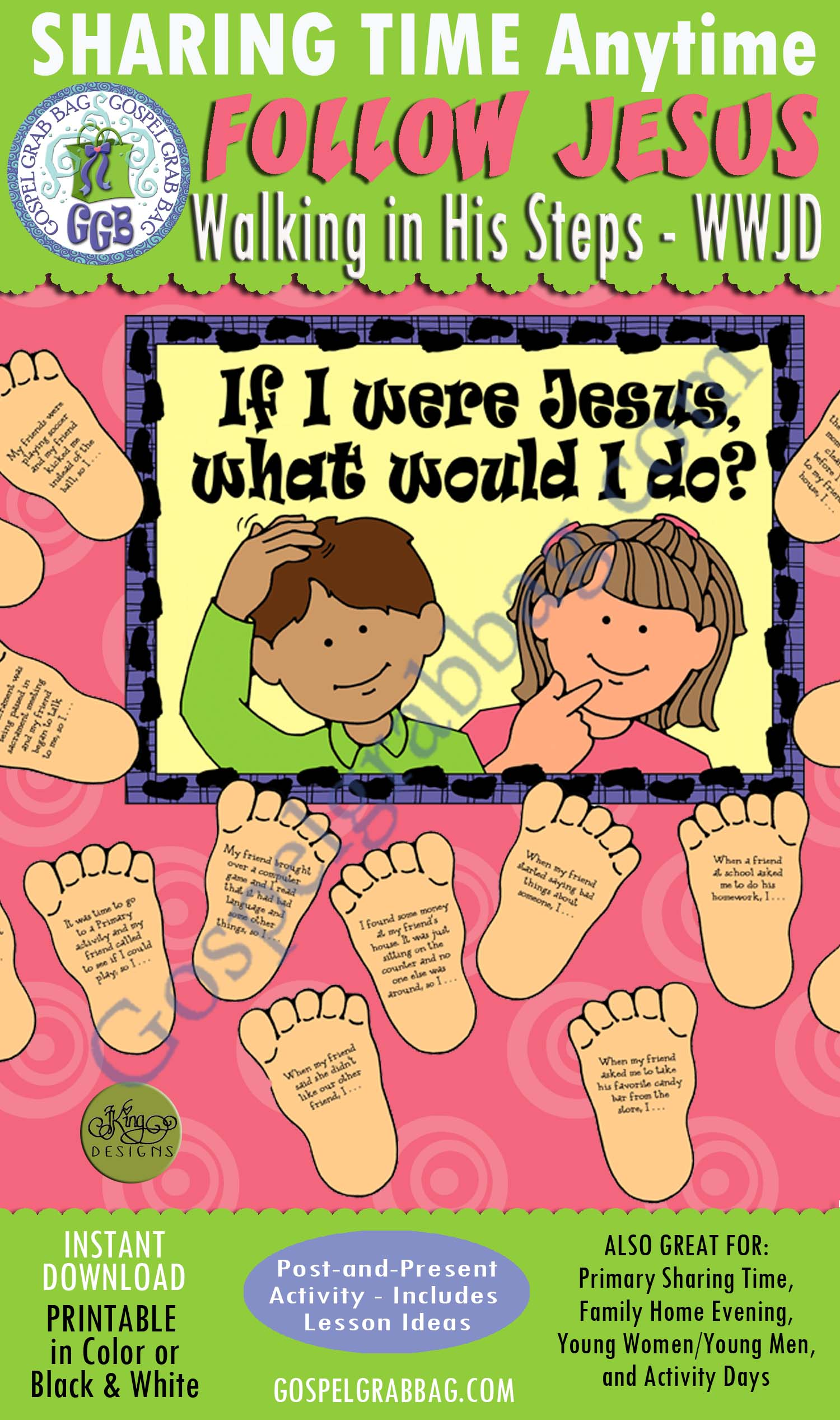 "$3.50 FOLLOW JESUS: Activity ""If I Were Jesus, What Would I Do?"" Walking in His Steps POST-AND-PRESENT, Primary Sharing Time, Bible Study, Sunday School, Family Home Evening, GospelGrabBag.com"