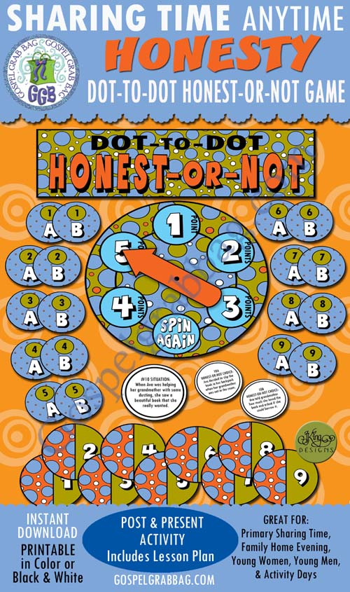 HONESTY: Post-and-Present Activity for Sharing Time or Family Home Evening: Dot-to-Dot, Honest-or-Not, GospelGrabBag