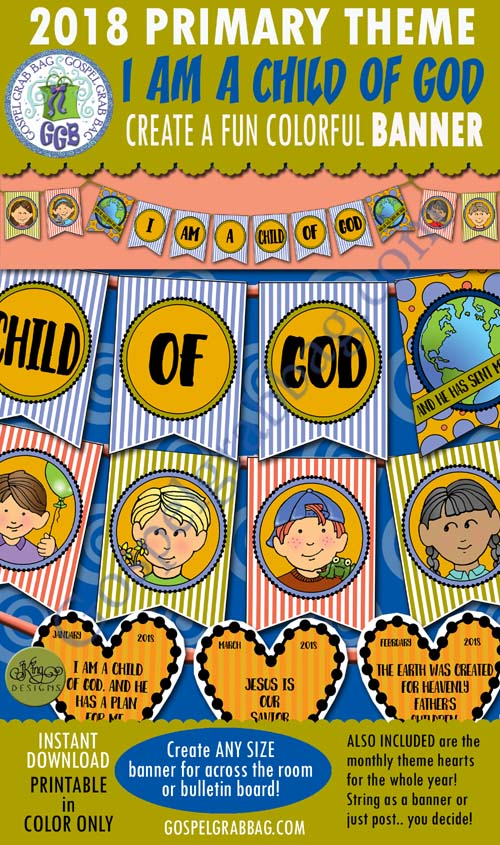 "$4.00 2018 ""I Am a Child of God"" Primary Theme BANNER for Sharing Time"