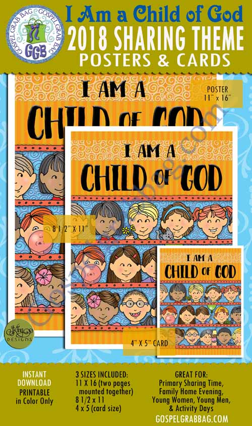 "$4.00 2018 ""I Am a Child of God"" Primary Theme POSTER large and small, and CARDS for Sharing Time"