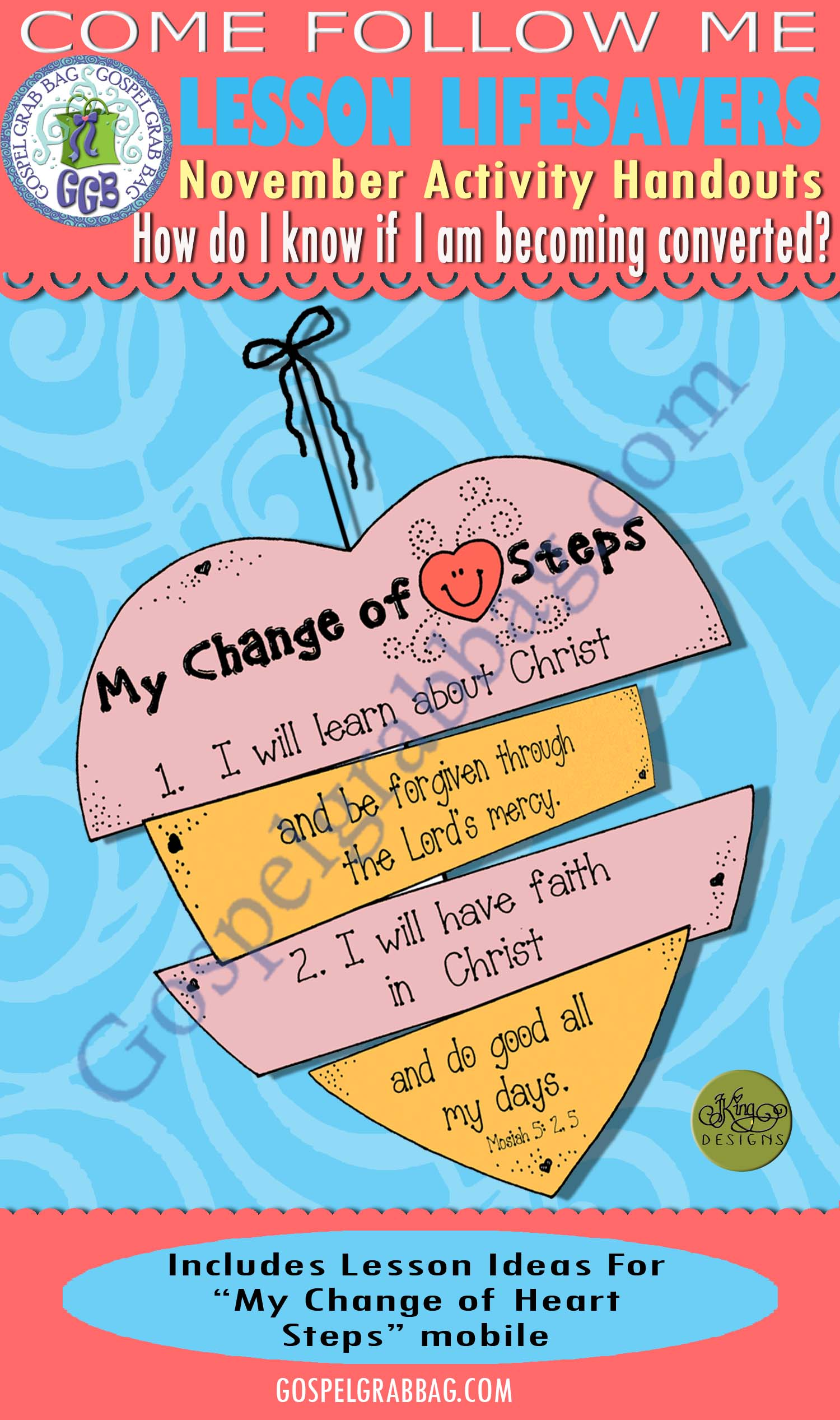 """$1.75 Nov. Lesson 4 - Come Follow Me """"How do I know if I am becoming converted?"""" ACTIVITY: My Change of Heart mobile"""