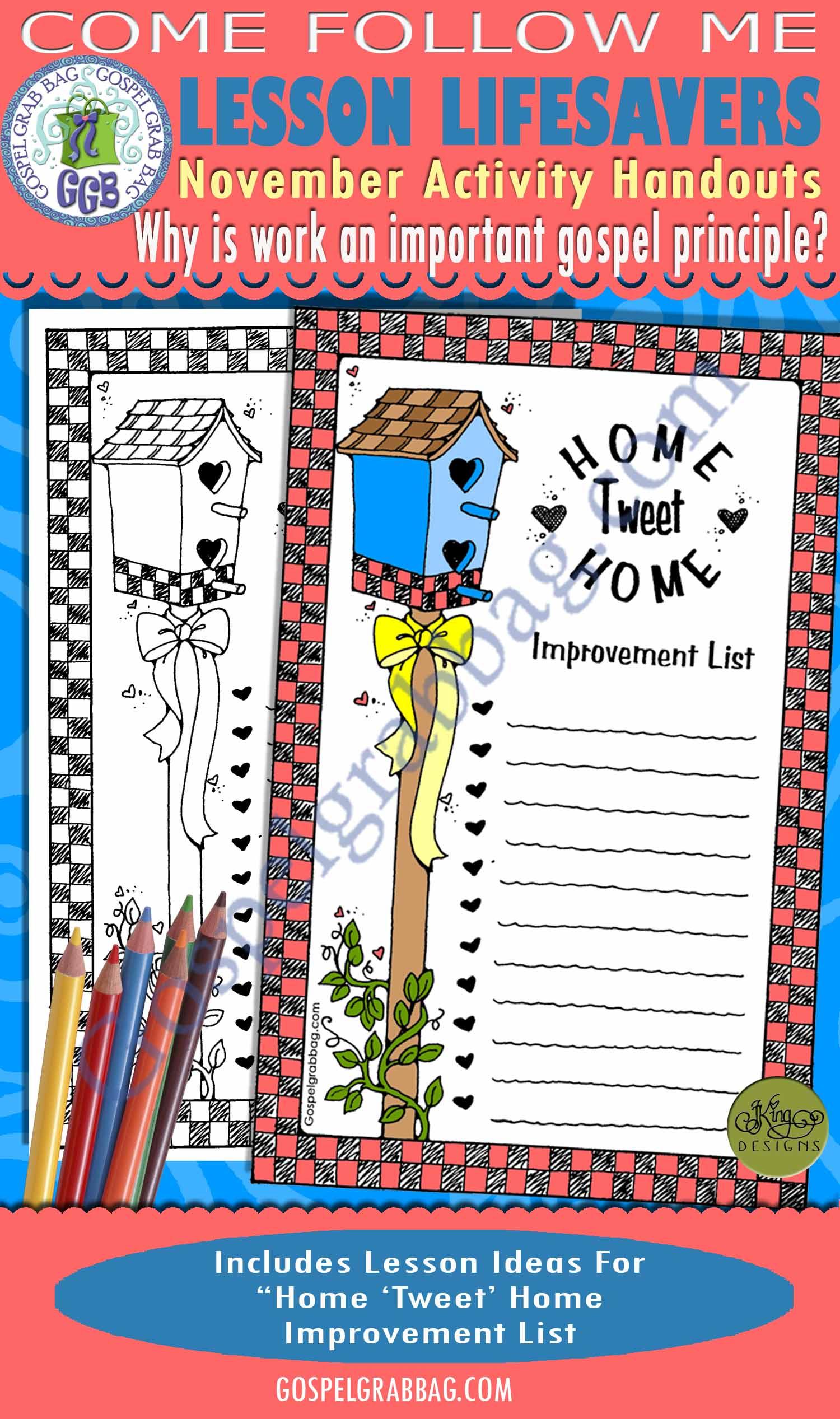 "$175 SELF-RELIANCE - GOALS: Come Follow Me November Lesson 4 ""Why is work an important gospel principle?"" Activity: Home ""Tweet"" Home Improvement List, GospelGrabBag.com"