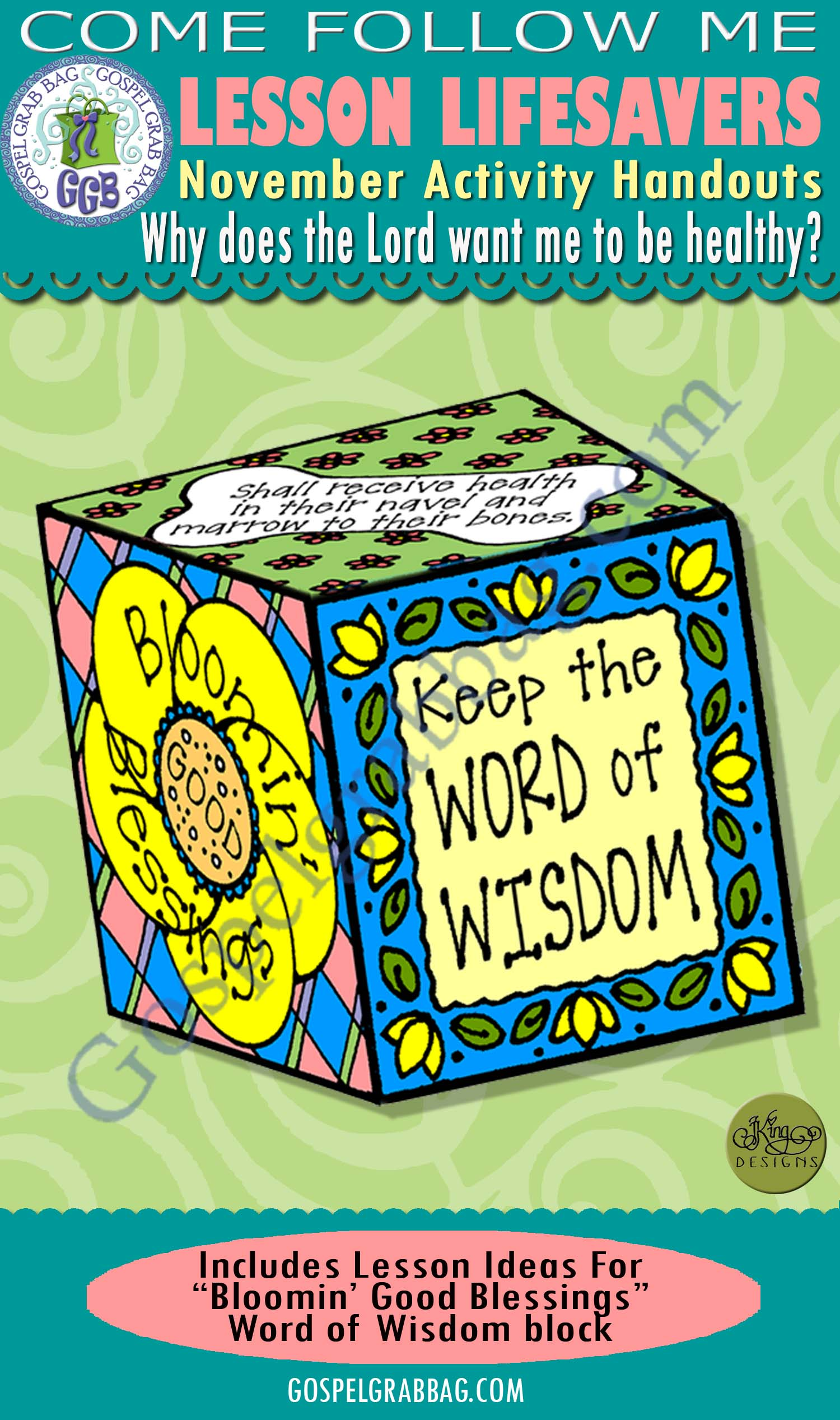 "$1.75 November Lesson 5 - Come Follow Me ""Why does the Lord want me to be healthy?"" ACTIVITY: Bloomin' Good Blessings - Word of Wisdom block"