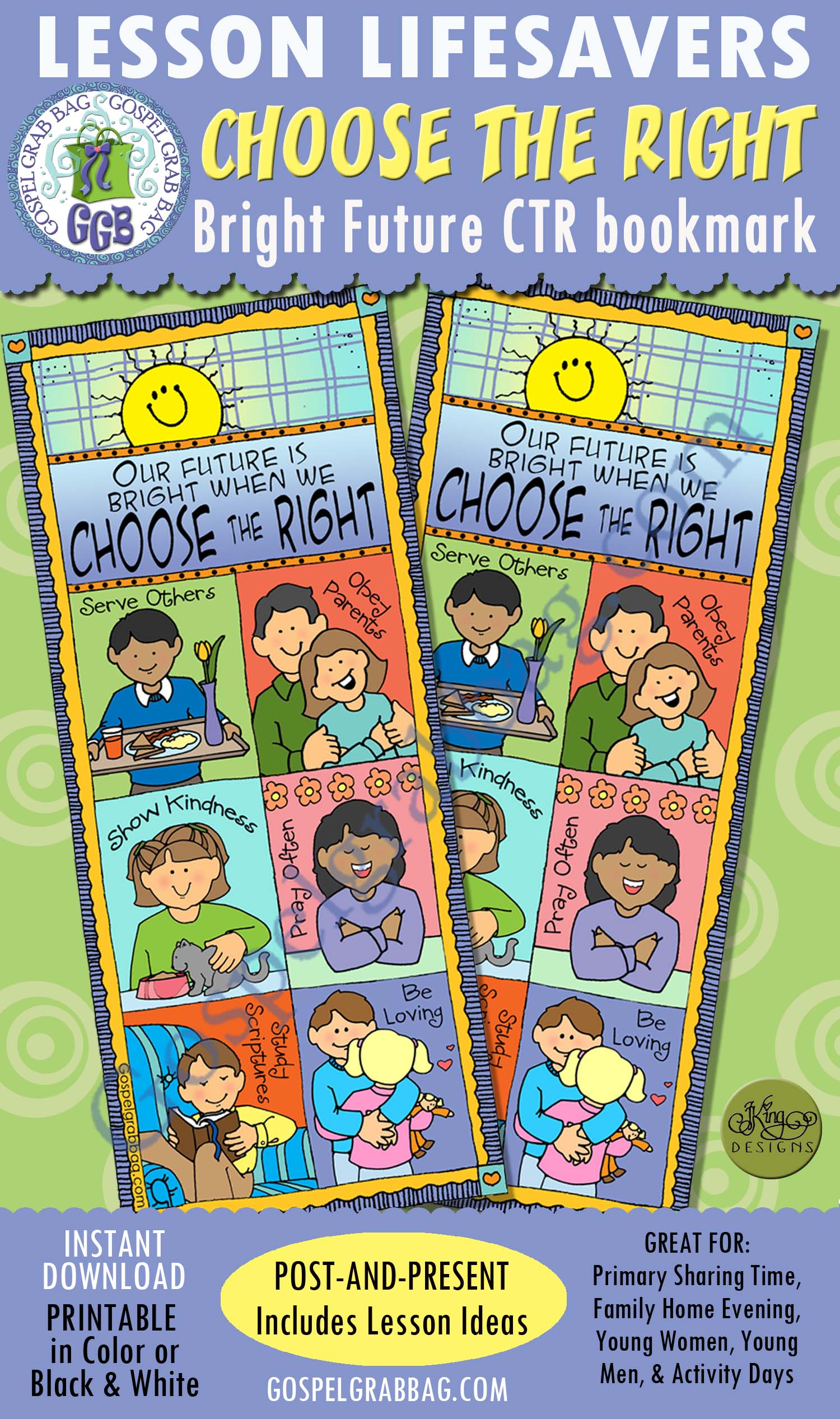CHOOSE THE RIGHT: Our Future Is Bright When We CHOOSE THE RIGHT bookmark
