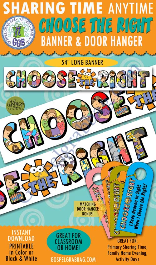 CHOOSE THE RIGHT: CTR Banner and doorknob sign