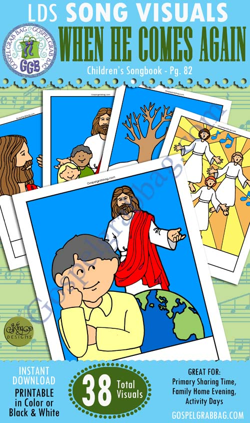 """$2.00 SONG VISUALS: """"When He Comes Again,"""" Children's Songbook, 82 - For Primary Music Practice Songs, Sharing Time"""