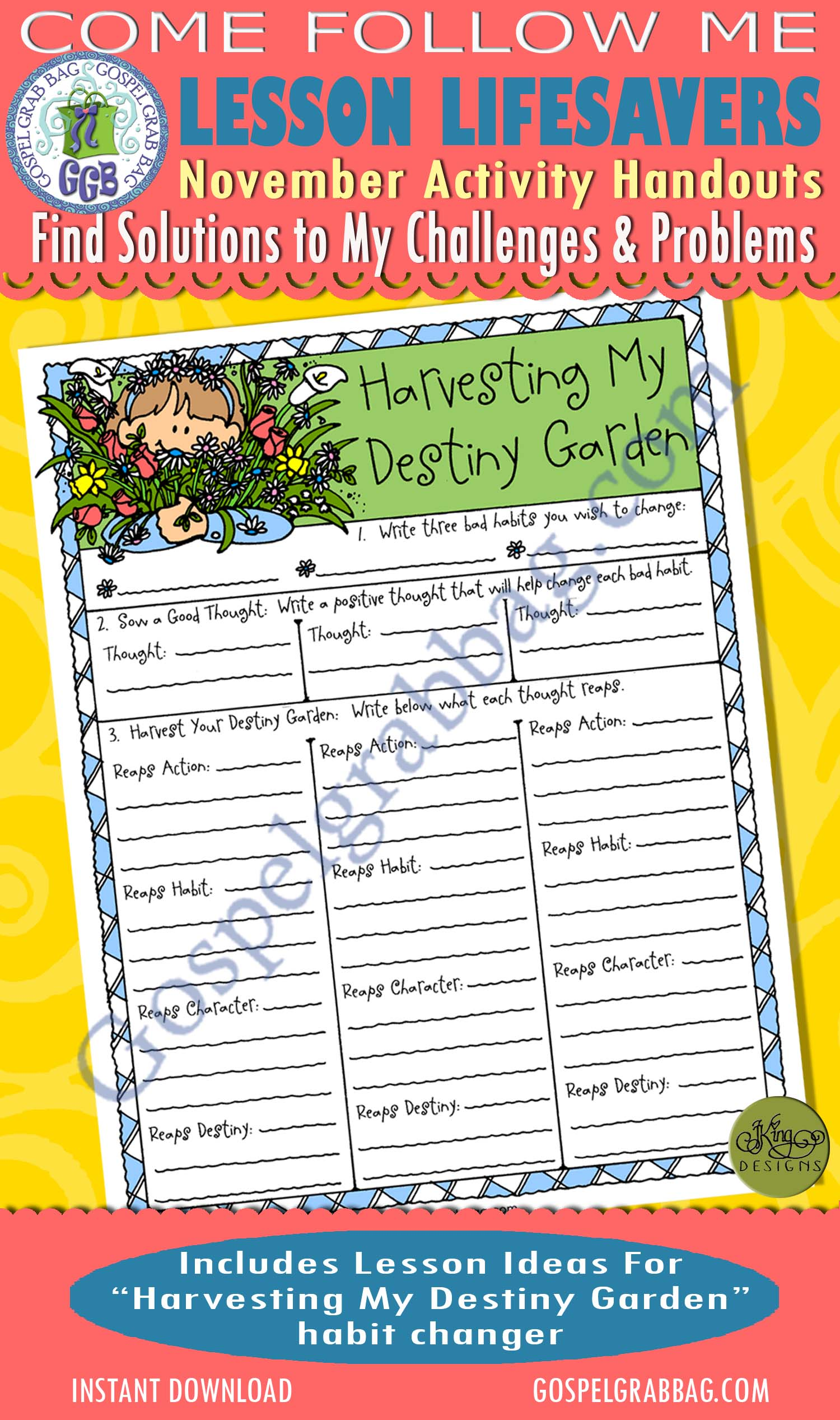 "$1.75 November Lesson 7 - Come Follow Me ""How can I find solutions to my challenges and problems?"" ACTIVITY: Harvesting My Destiny Garden habit changer"