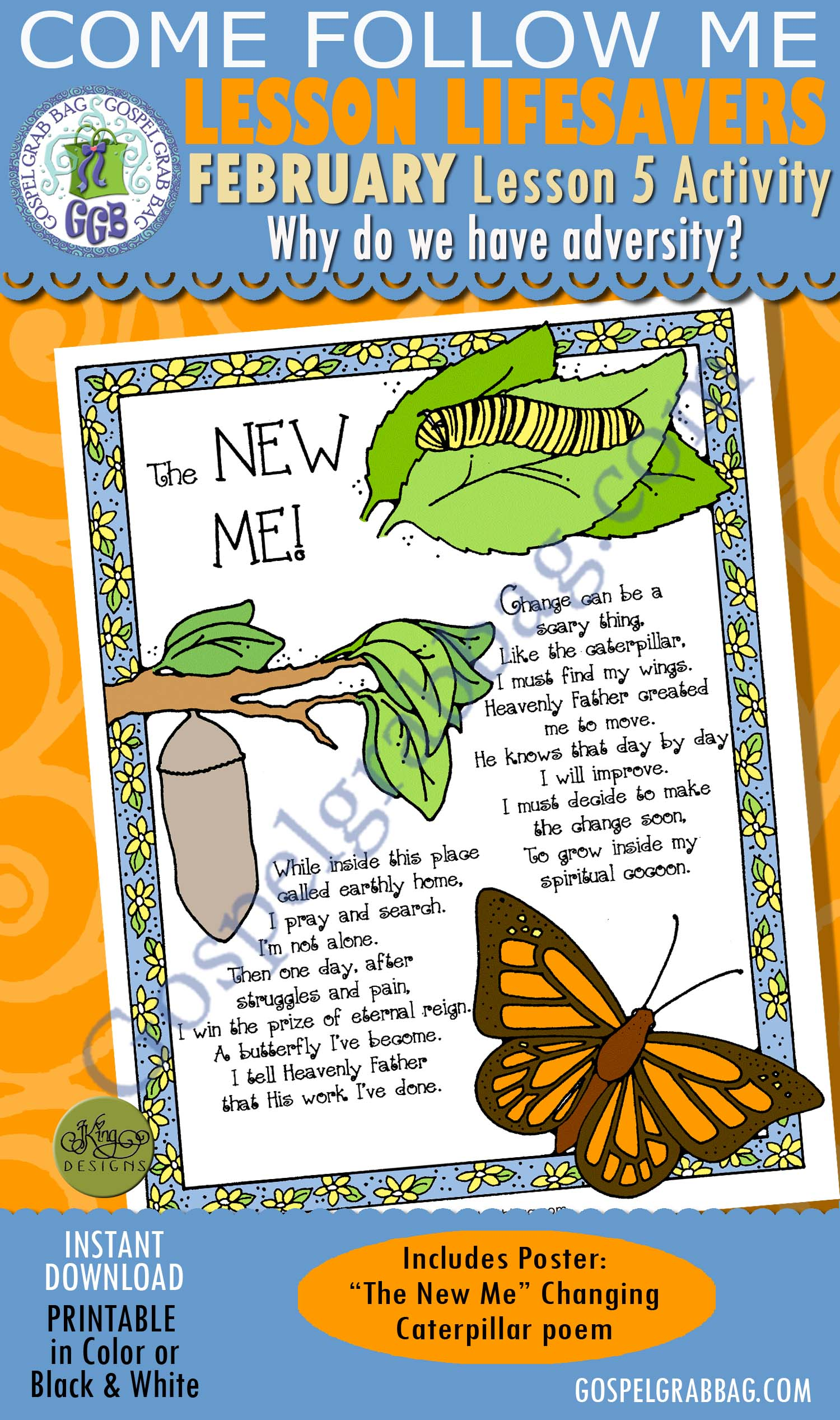 "$1.75 February Lesson 5 Come Follow Me ""Why do we have adversity?"" ACTIVITY: The New Me! Changing Caterpillar poem poster, Young Women handouts, GospelGrabBag.com"