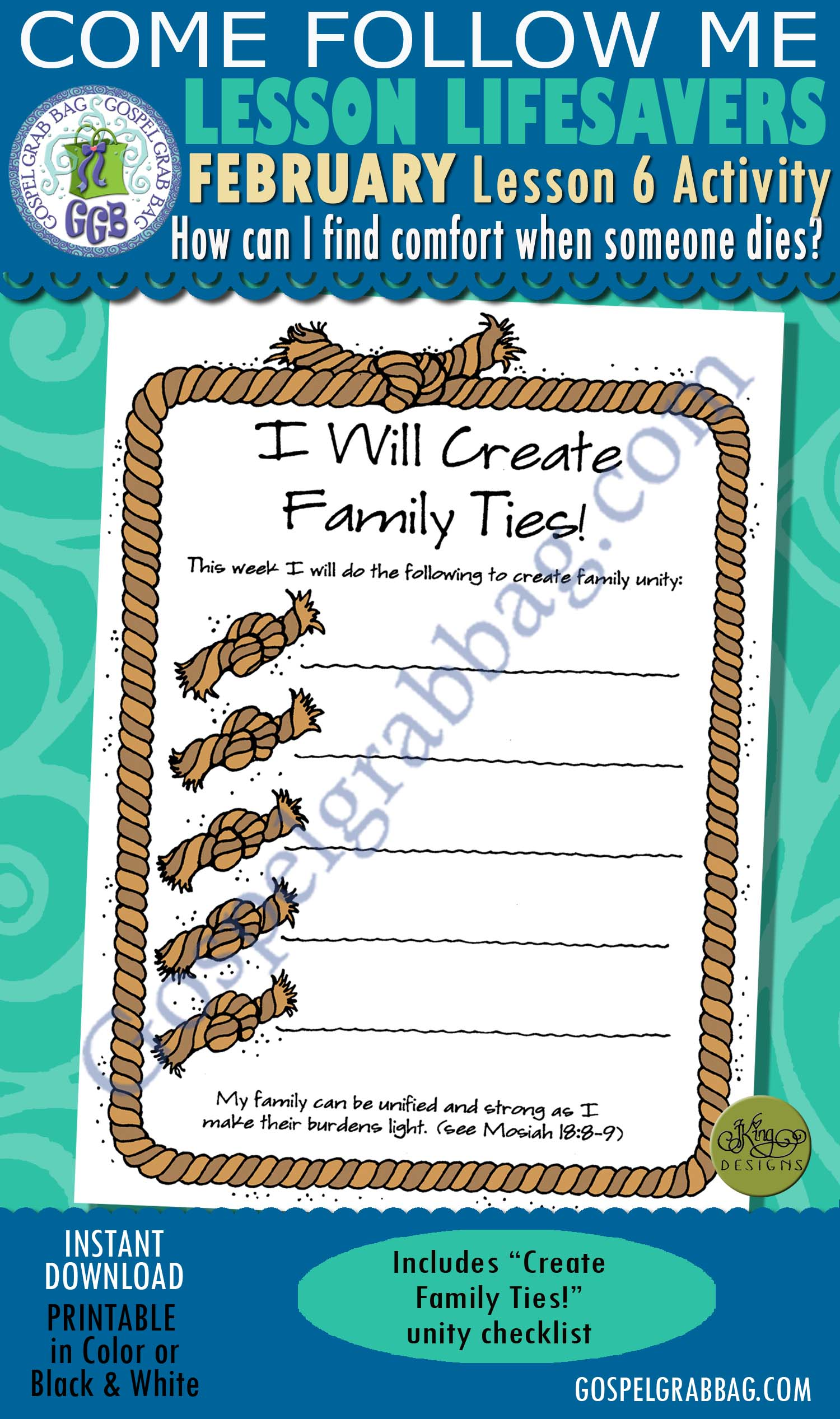 "$1.75 February Lesson 6 Come Follow Me ""How can I find comfort when someone I care about dies?"" ACTIVITY: Create Family Ties! Unity Checklist"