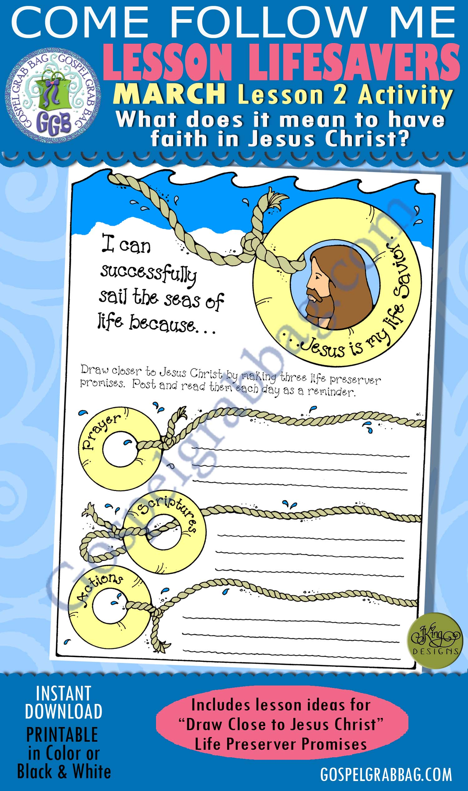 """$1.75 MARCH Lesson 2 Come Follow Me """"What does it mean to have faith in Jesus Christ?"""" ACTIVITY: Draw Close to Christ - Lifesaver Preserver Promises poster"""