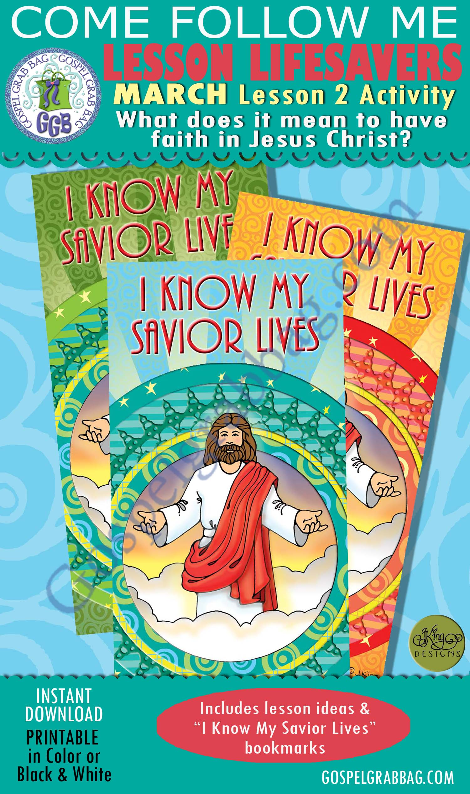 """$1.75 MARCH Lesson 2 Come Follow Me """"What does it mean to have faith in Jesus Christ?"""" ACTIVITY: I Know My Savior Lives bookmarks"""