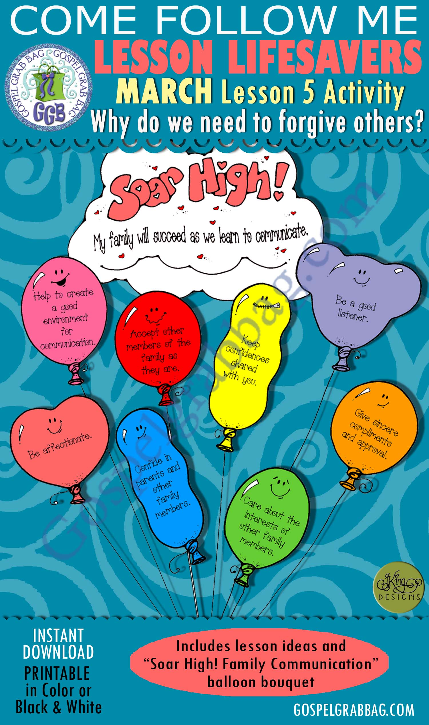 """$1.75 MARCH Lesson 5 Come Follow Me """"Why do we need to forgive others?"""" ACTIVITY: Soar High! Family Communication balloon bouquet, Young Women handouts, GospelGrabBag.com, LDS Printables"""