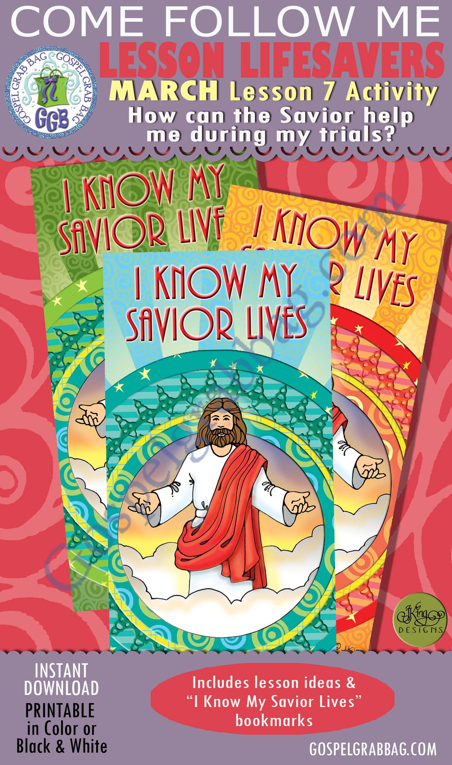 """$1.75 MARCH Lesson 7 Come Follow Me """"How can the Savior help me during my trials?"""" ACTIVITY: I Know My Savior Lives bookmarks, Young Women handouts, GospelGrabBag.com, LDS Printables"""