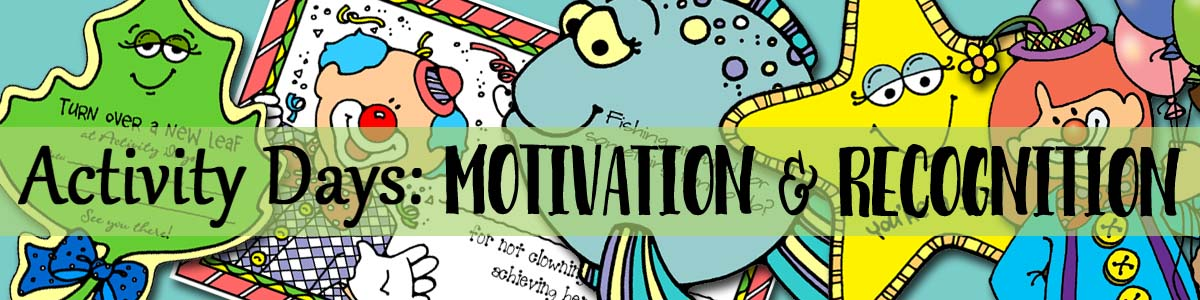 Activity Days - Anytime Motivation & Recognition Activities (Faith in God goal motivators)