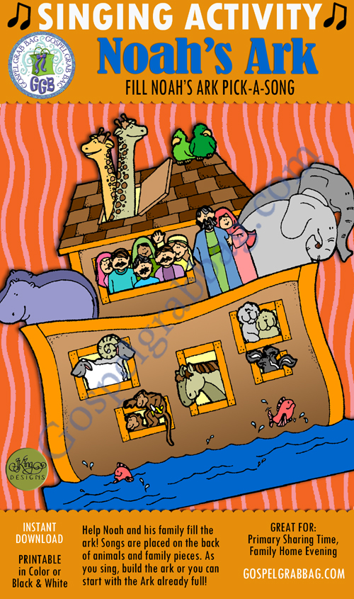 $3.00 FILL NOAH'S ARK Pick-a-Song: Primary Music Singing Time Activities to Motivate Children to Sing, download from GospelGrabBag.com