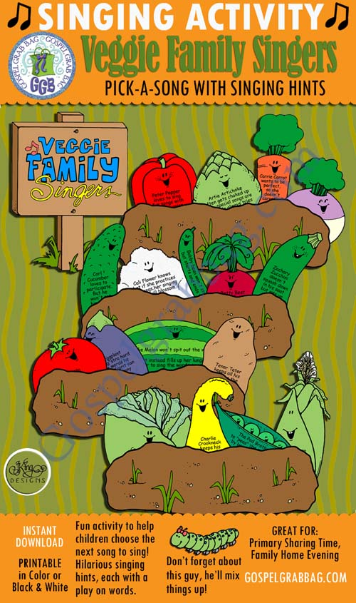 $3.00 VEGGIE FAMILY SINGERS - Harvest a Garden pick-a-song with singing commands: Primary Music Singing Time Activities to Motivate Children to Sing, download from GospelGrabBag.com